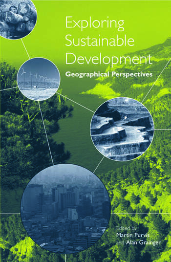 Exploring Sustainable Development Geographical Perspectives book cover