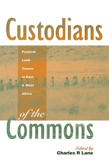Custodians of the Commons Pastoral Land Tenure in Africa book cover