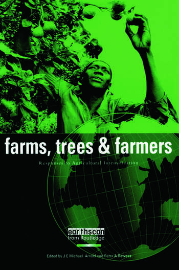Farms Trees and Farmers Responses to Agricultural Intensification book cover