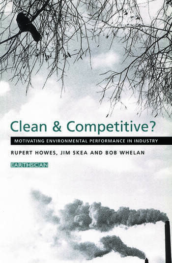Clean and Competitive Motivating Environmental Performance in Industry book cover
