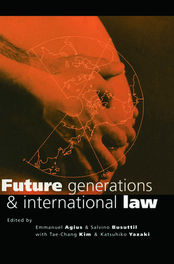 Future Generations and International Law book cover