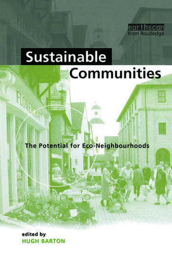 Sustainable Communities The Potential for Eco-Neighbourhoods book cover