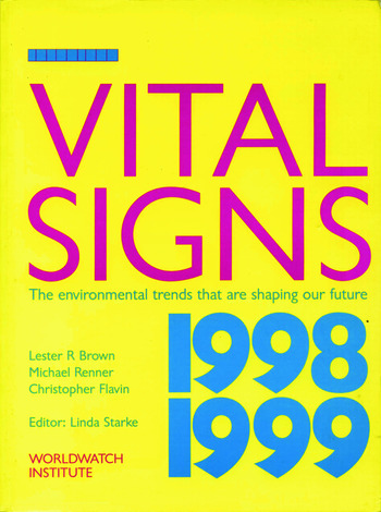 Vital Signs 1998-1999 The Environmental Trends That Are Shaping Our Future book cover