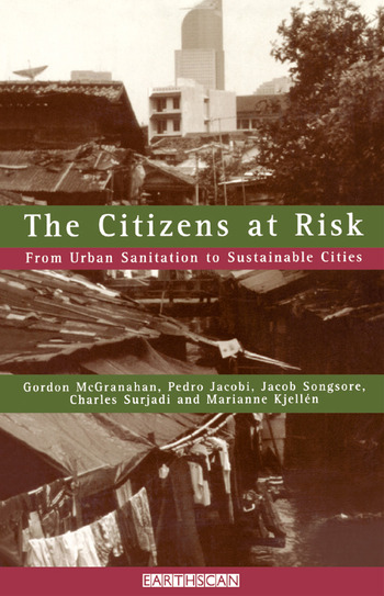 The Citizens at Risk From Urban Sanitation to Sustainable Cities book cover