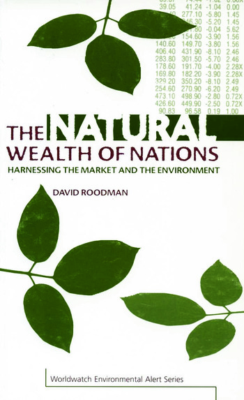 The Natural Wealth of Nations Harnessing the Market and the Environment book cover