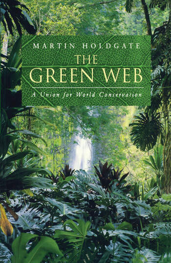 The Green Web A Union for World Conservation book cover
