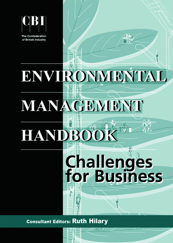 The CBI Environmental Management Handbook Challenges for Business book cover