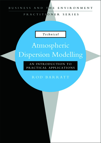 Atmospheric Dispersion Modelling An Introduction to Practical Applications book cover