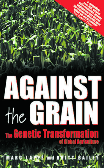 Against the Grain Genetic Transformation of Global Agriculture book cover