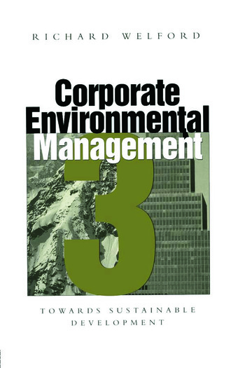 Corporate Environmental Management 3 Towards sustainable development book cover