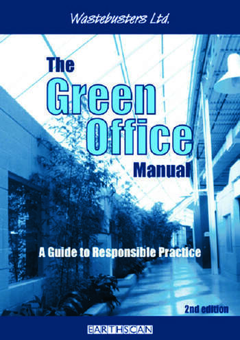 The Green Office Manual A Guide to Responsible Practice book cover