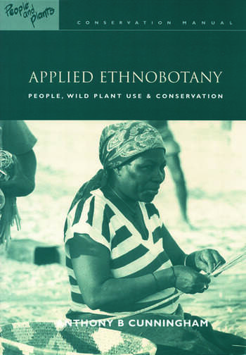 Applied Ethnobotany People, Wild Plant Use and Conservation book cover