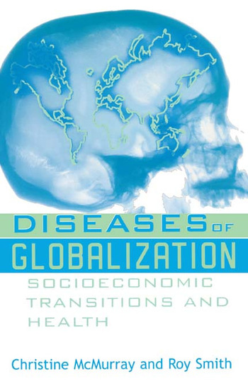 Diseases of Globalization Socioeconomic Transition and Health book cover