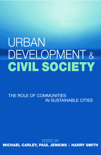 Urban Development and Civil Society The Role of Communities in Sustainable Cities book cover