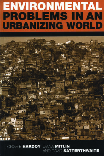 Environmental Problems in an Urbanizing World Finding Solutions in Cities in Africa, Asia and Latin America book cover