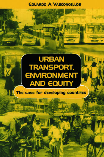 Urban Transport Environment and Equity The Case for Developing Countries book cover