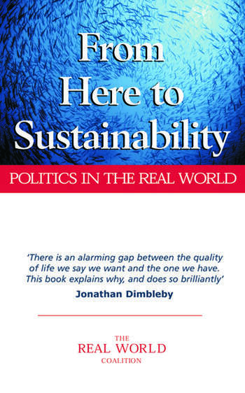 From Here to Sustainability Politics in the Real World book cover