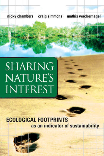 Sharing Nature's Interest Ecological Footprints as an Indicator of Sustainability book cover