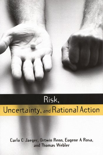 Risk, Uncertainty and Rational Action book cover