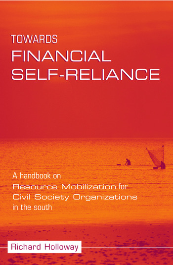 Towards Financial Self-reliance A Handbook of Approaches to Resource Mobilization for Citizens' Organizations book cover