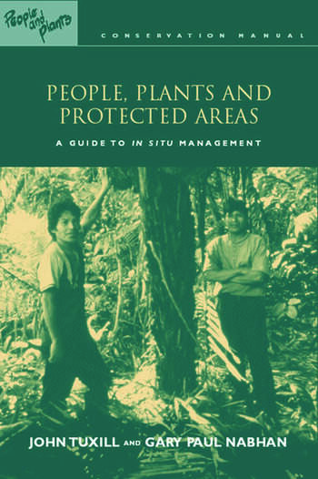 People, Plants and Protected Areas A Guide to in Situ Management book cover