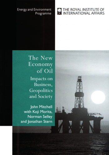 The New Economy of Oil Impacts on Business, Geopolitics and Society. book cover