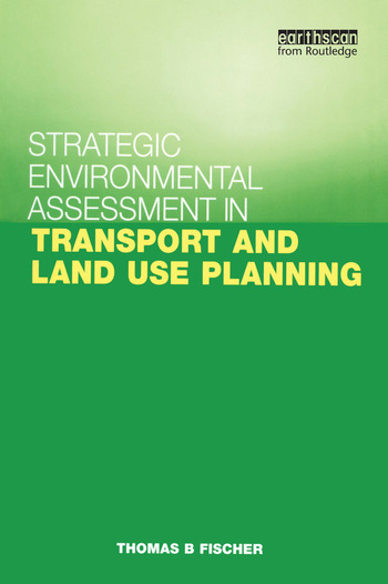 Strategic Environmental Assessment in Transport and Land Use Planning book cover