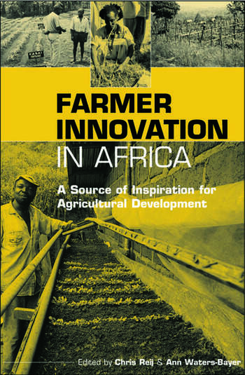 Farmer Innovation in Africa A Source of Inspiration for Agricultural Development book cover