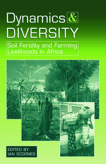 Dynamics and Diversity Soil Fertility and Farming Livelihoods in Africa book cover
