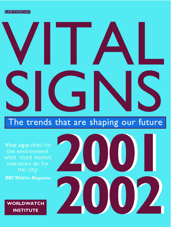 Vital Signs 2001-2002 The Trends That Are Shaping Our Future book cover