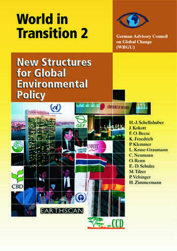 World in Transition 2 New Structures for Global Environmental Policy book cover