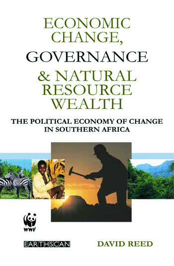 Economic Change Governance and Natural Resource Wealth The Political Economy of Change in Southern Africa book cover