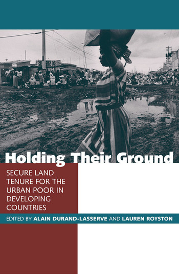 Holding Their Ground Secure Land Tenure for the Urban Poor in Developing Countries book cover