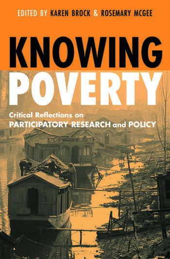 Knowing Poverty Critical Reflections on Participatory Research and Policy book cover