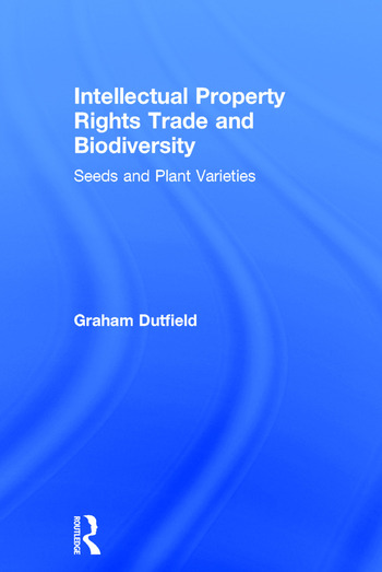 Intellectual Property Rights Trade and Biodiversity book cover