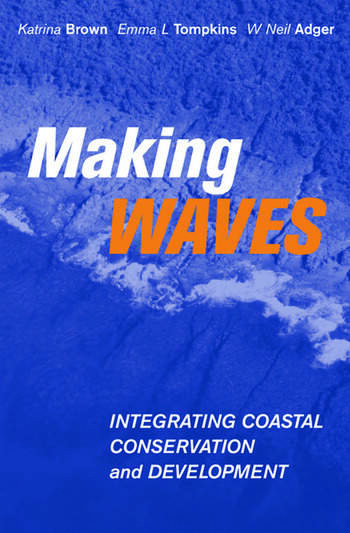 Making Waves Integrating Coastal Conservation and Development book cover