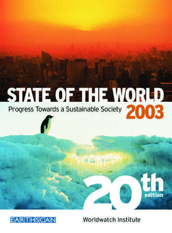 State of the World 2003 Progress Towards a Sustainable Society book cover