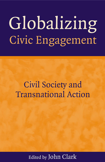 Globalizing Civic Engagement Civil Society and Transnational Action book cover