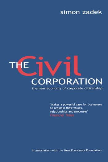 The Civil Corporation The New Economy of Corporate Citizenship book cover