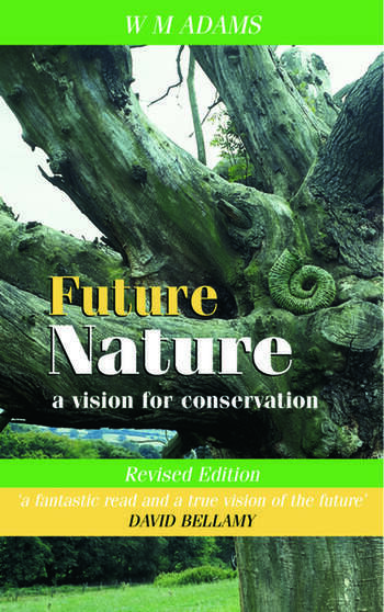 Future Nature A Vision for Conservation book cover