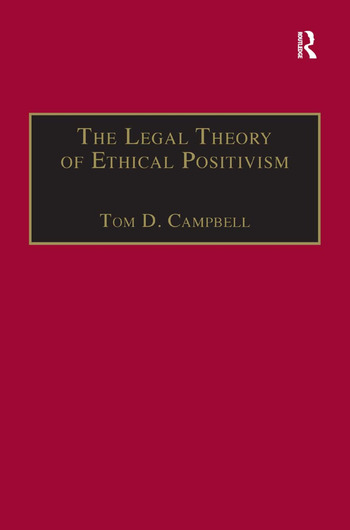 The Legal Theory of Ethical Positivism book cover