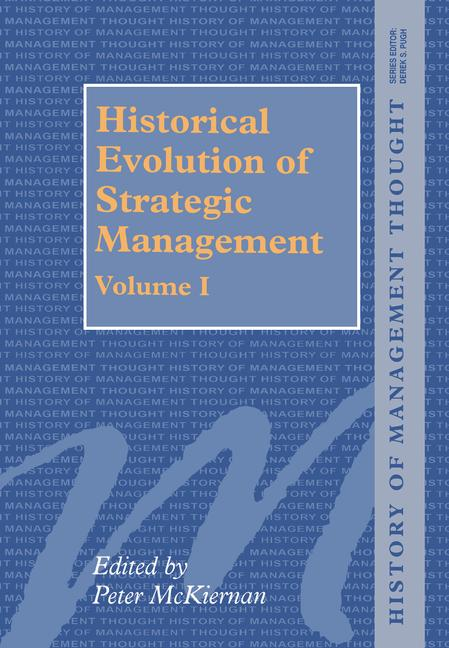 Historical Evolution of Strategic Management, Volumes I and II book cover