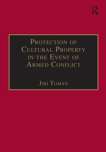 Protection of Cultural Property in the Event of Armed Conflict book cover