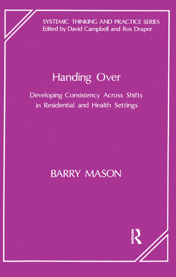 Handing Over Developing Consistency Across Shifts in Residential and Health Settings book cover