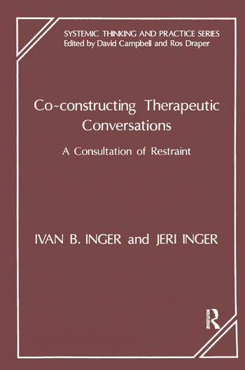 Co-Constructing Therapeutic Conversations A Consultation of Restraint book cover
