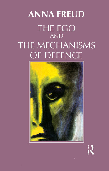 The Ego and the Mechanisms of Defence book cover