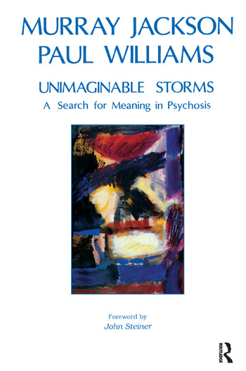 Unimaginable Storms A Search for Meaning in Psychosis book cover