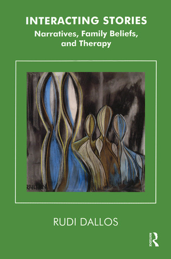 Interacting Stories Narratives, Family Beliefs and Therapy book cover