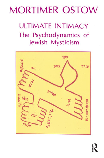 Ultimate Intimacy The Psychodynamics of Jewish Mysticism book cover