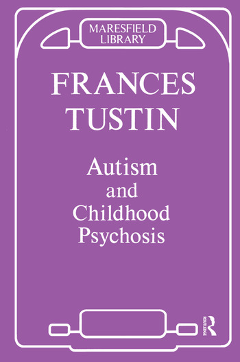 Autism and Childhood Psychosis book cover